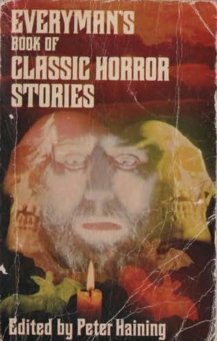 book cover of Everyman\'s Book of Classic Horror Stories