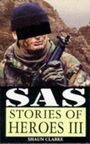 book cover of SAS : Stories of Heroes III