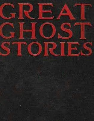 book cover of Great Ghost Stories