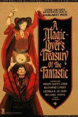 book cover of A Magic-Lover\'s Treasury of the Fantastic