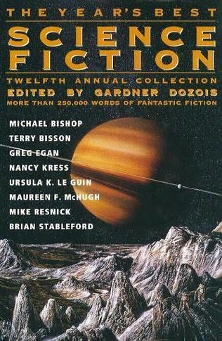 book cover of The Year\'s Best Science Fiction Twelfth Annual Collection