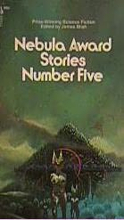 book cover of Nebula Award Stories 5