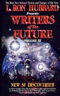 book cover of L Ron Hubbard Presents Writers of the Future Volume XI