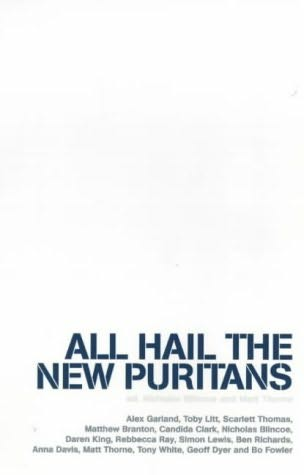 book cover of All Hail the New Puritans