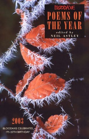 book cover of Bloodaxe Poems of the Year: 2003