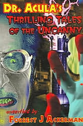 book cover of Dr. Acula\'s Thrilling Tales Of The Uncanny