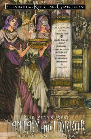 book cover of The Year\'s Best Fantasy and Horror Eighteenth Annual Collection
