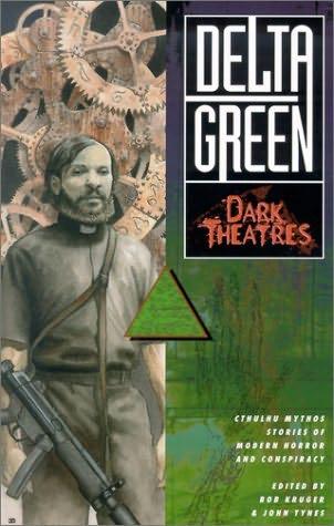 book cover of Delta Green: Dark Theatres