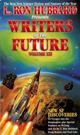 book cover of L Ron Hubbard Presents Writers of the Future Volume XII