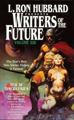 book cover of L Ron Hubbard Presents Writers of the Future Volume XIII