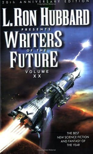 book cover of L Ron Hubbard Presents Writers of the Future Volume XX