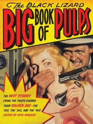 book cover of The Black Lizard Big Book of Pulps