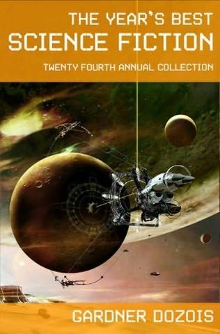 book cover of The Year\'s Best Science Fiction Twenty-Fourth Annual Collection