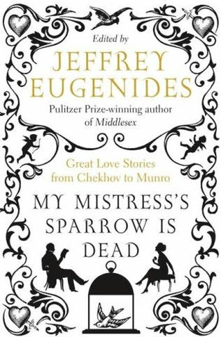 book cover of My Mistress\'s Sparrow Is Dead