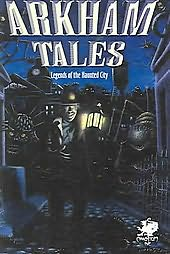 book cover of Arkham Tales: Legends of the Haunted City
