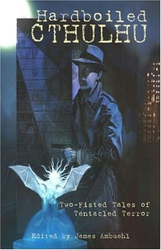 book cover of Hardboiled Cthulhu
