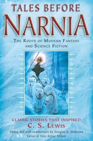 book cover of Tales Before Narnia