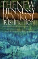 book cover of The New Hennessy Book of Irish Fiction