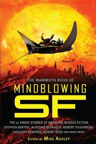 book cover of The Mammoth Book of Mind-Blowing Science Fiction