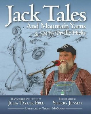 book cover of Jack Tales and Mountain Yarns As Told By Orville Hicks
