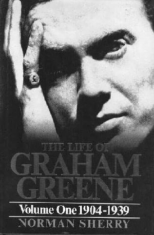 book cover of The Life of Graham Greene. Volume One