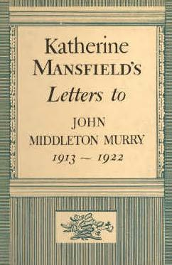 book cover of Katherine Mansfield\'s Letters to John Middleton Murry 1913-1922