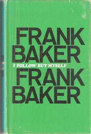 book cover of I Follow But Myself