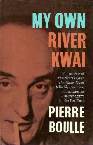book cover of My Own River Kwai