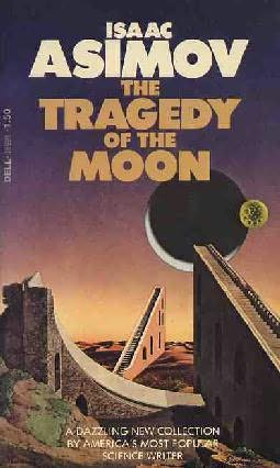 book cover of The Tragedy of the Moon