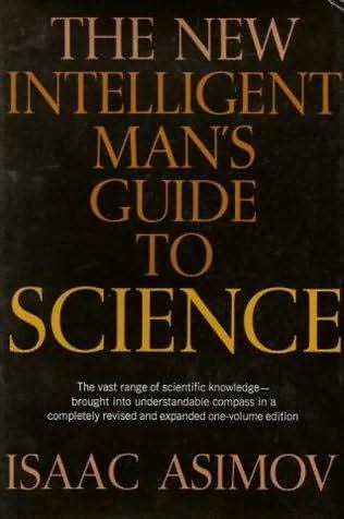 book cover of The New Intelligent Man\'s Guide to Science