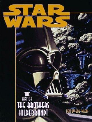book cover of Star Wars: the Art of the Brothers Hildebrandt
