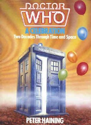 book cover of Doctor Who : A Celebration; Two Decades Through Time and Space