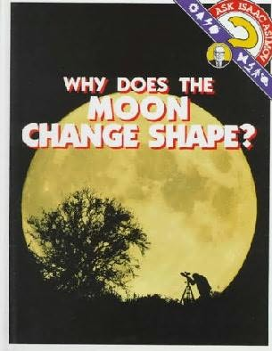 book cover of Why Does the Moon Change Shape?