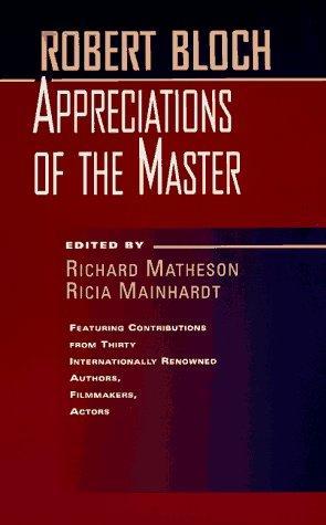 book cover of Robert Bloch : Appreciations of the Master