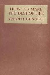 book cover of How to Make the Best of Life