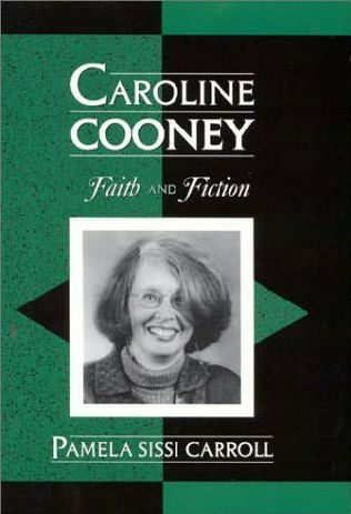 book cover of Caroline Cooney: Faith and Fiction