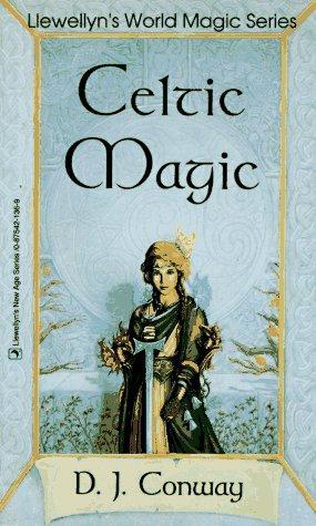 Celtic Magic D.J. Conway