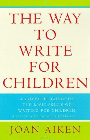 book cover of The Way to Write for Children