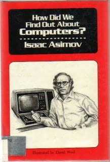 book cover of How Did We Find Out About Computers?