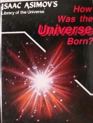 book cover of How Was the Universe Born?