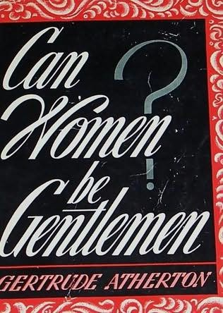 book cover of Can Women Be Gentlemen?