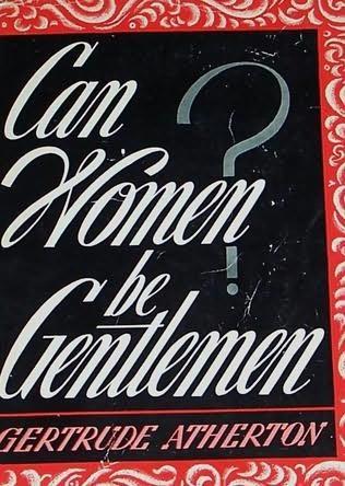 book cover of Can Women Be Gentlemen?