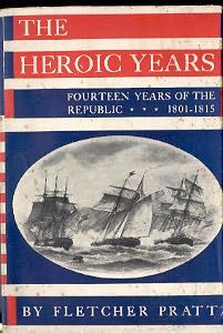 book cover of The Heroic Years