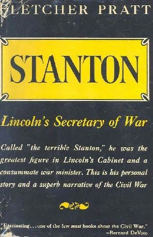 book cover of Stanton, Lincoln\'s Secretary of War