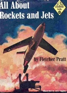 book cover of All About Rockets and Jets