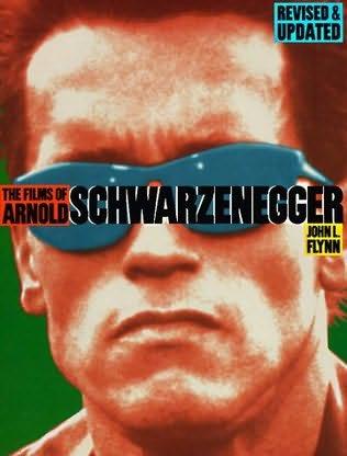 book cover of The Films of Arnold Schwarzenegger