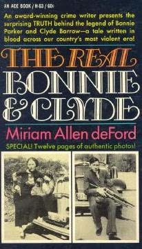book cover of The Real Bonnie and Clyde