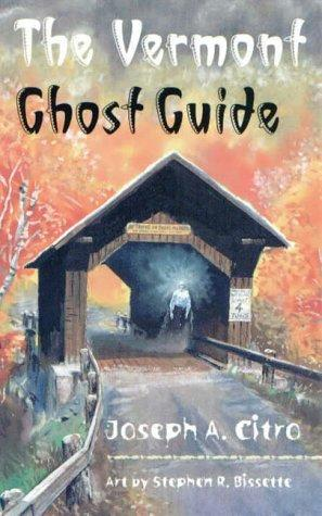 book cover of The Vermont Ghost Guide