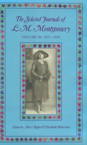 book cover of The Selected Journals of L.M. Montgomery Volume 3