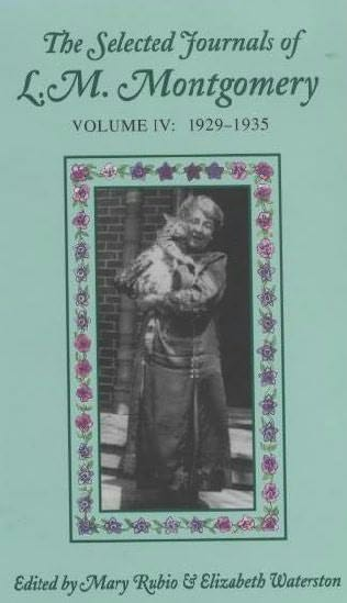 book cover of The Selected Journals of L.M. Montgomery Volume 4